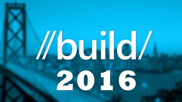 Build 2016 – Bash, редизайн Пуск, Desktop App Converter, Xbox, Ink, Bot Framework, Cortana