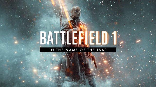 Тизер нового дополнения Battlefield 1: In The Name of the Tsar (Во имя царя)