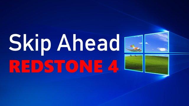 Как обновиться до Redstone 4 (Skip Ahead)?