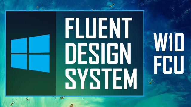 Fluent Design System в Windows 10 Fall Creators Update