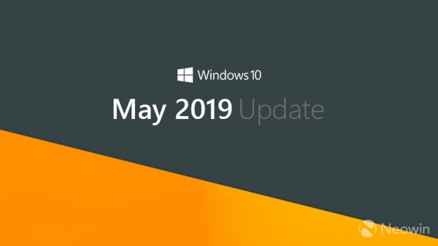 Официально: Windows 10 May 2019 Update и релиз в конце мая